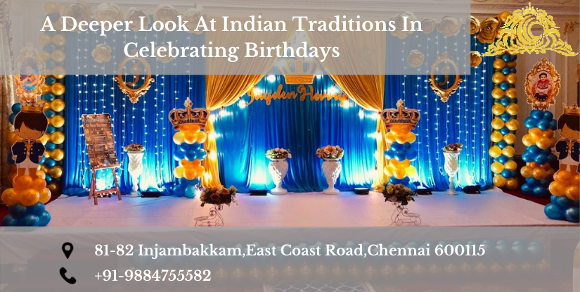 Indian Traditions In Celebrating Birthdays